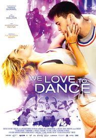 """Filmplakat für """"We Love to Dance"""""""