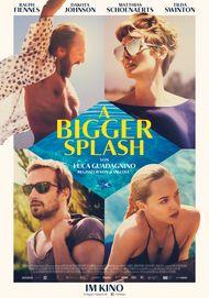 """Filmplakat für """"A BIGGER SPLASH"""""""