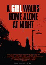 """Filmplakat für """"A GIRL WALKS HOME ALONE AT NIGHT"""""""