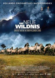 """Movie poster for """"Die neue Wildnis - Große Natur in einem kleinen Land"""""""