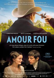 """Movie poster for """"Amour Fou"""""""