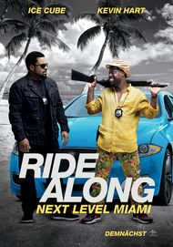 "Filmplakat für ""Ride Along: Next Level Miami"""