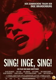 """Filmplakat für """"Sing! Inge, sing! - Der zerbrochene Traum der Inge Brandenburg"""""""