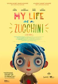 """Movie poster for """"MY LIFE AS A ZUCCHINI"""""""