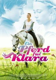 "Movie poster for ""Ein Pferd für Klara"""