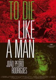 """Filmplakat für """"To Die Like a Man"""""""