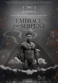 "Movie poster for ""EMBRACE OF THE SERPENT"""
