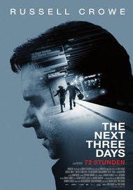 """Filmplakat für """"72 Stunden - The Next Three Days"""""""