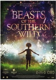 "Movie poster for ""BEASTS OF THE SOUTHERN WILD"""
