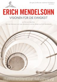 """Filmplakat für """"Erich Mendelsohn - Visionen für die Ewigkeit"""""""