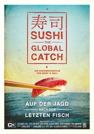 "Filmplakat für ""Sushi: The Global Catch"""
