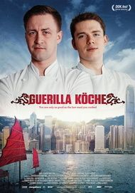 "Movie poster for ""Guerilla Köche"""