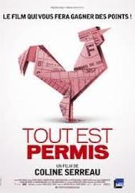 """Movie poster for """"TOUT EST PERMIS """""""