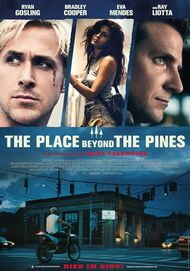 """Filmplakat für """"The Place Beyond the Pines"""""""