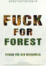"Filmplakat für ""Fuck for Forest"""