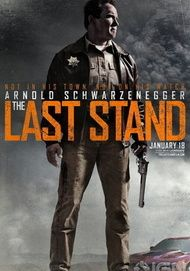 """Filmplakat für """"THE LAST STAND"""""""