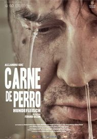 "Movie poster for ""Carne de Perro"""