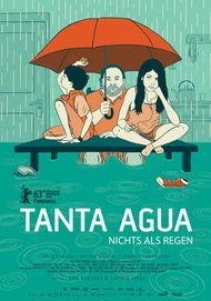 """Filmplakat für """"Tanta Agua - Nichts als Regen"""""""