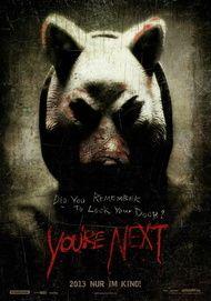 """Filmplakat für """"YOU'RE NEXT"""""""