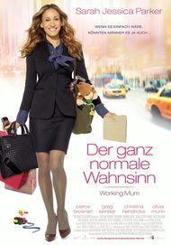 """Filmplakat für """"Der ganz normale Wahnsinn - Working Mum"""""""