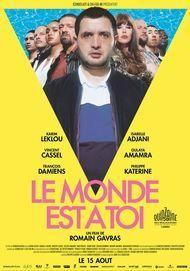 """Affiche du film """"LE MONDE EST A TOI"""""""