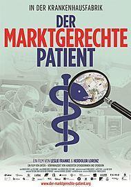 """Filmplakat für """"Der marktgerechte Patient"""""""