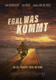 """Movie poster for """"Egal was kommt"""""""