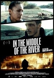 """Filmplakat für """"In the Middle of the River"""""""