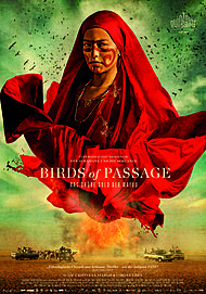 "Movie poster for ""BIRDS OF PASSAGE"""