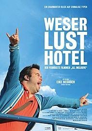 """Filmplakat für """"Weserlust Hotel - Der verrückte Filmdreh """"All inclusive"""""""""""