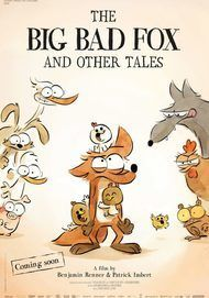 """Movie poster for """"THE BIG BAD FOX & OTHER TALES"""""""