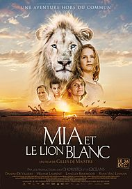 """Movie poster for """"MIA AND THE WHITE LION"""""""