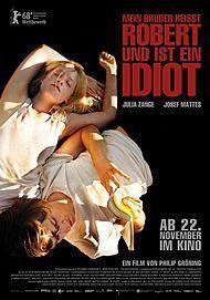 """Filmplakat für """"Mein Bruder heißt Robert und ist ein Idiot"""""""