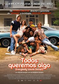 """Movie poster for """"EVERYBODY WANTS SOME !!"""""""