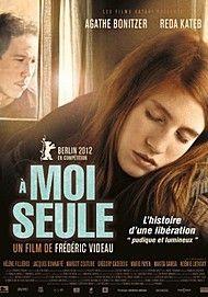 """Affiche du film """"A MOI SEULE"""""""