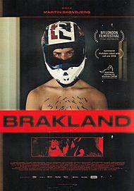 "Movie poster for ""BRAKLAND"""
