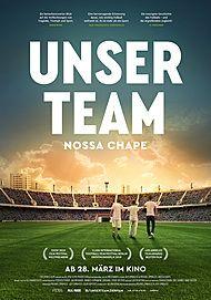 """Filmplakat für """"Unser Team - Nossa Chape"""""""