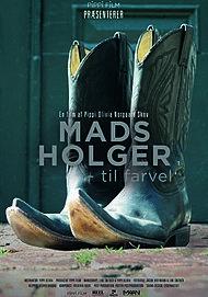 "Movie poster for ""MADS HOLGER - TIL FARVEL"""