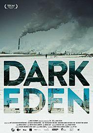 """Filmplakat für """"Dark Eden - Der Albtraum vom Erdöl"""""""