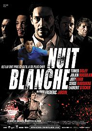 "Movie poster for ""NUIT BLANCHE"""
