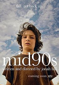 "Movie poster for ""MID90S"""