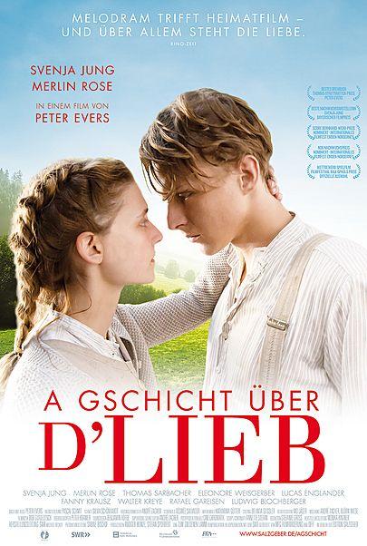 """Filmplakat für """"A Gschicht über d'Lieb"""""""