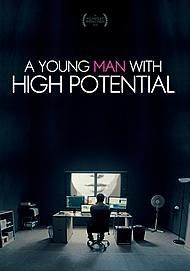 """Movie poster for """"A Young Man with High Potential"""""""