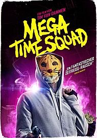 "Movie poster for ""Mega Time Squad"""