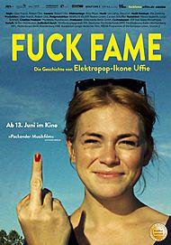 """Filmplakat für """"FUCK FAME - DIE GESCHICHTE VON ELEKTROPOP-IKONE UFFIE"""""""