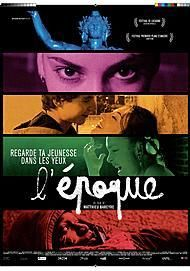 "Affiche du film ""L'EPOQUE"""