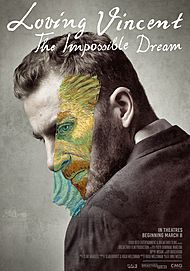 """Movie poster for """"LOVING VINCENT: THE IMPOSSIBLE DREAM"""""""