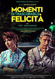 """Movie poster for """"MOMENTI DI TRASCURABILE FELICITÀ"""""""