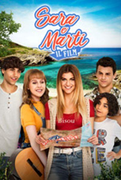 """Movie poster for """"SARA E MARTI - IL FILM"""""""