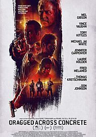 """Movie poster for """"DRAGGED ACROSS CONCRETE"""""""